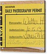 Photo Permit Acrylic Print