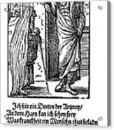 Physician, 1568 Acrylic Print