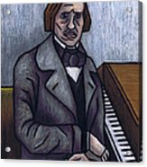 Piano's Finest Poet Fryderyk Chopin Acrylic Print