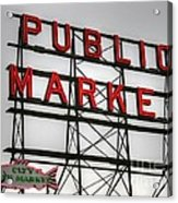 Pike Place Public Market Sign Acrylic Print