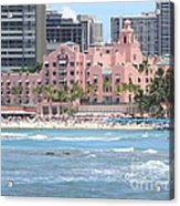 Pink Palace On Waikiki Beach Acrylic Print