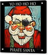Pirate Santa Poster Acrylic Print