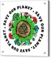 Planet Earth Icon With Slogan Acrylic Print