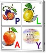 Play Art Alphabet For Kids Room Acrylic Print by Irina Sztukowski