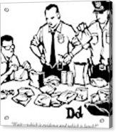 Police Detectives Search Through A Table Acrylic Print