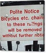 Polite Warning Acrylic Print