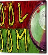 Pool Room Sign Abstract Acrylic Print