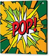 Pop Art 4 Acrylic Print