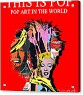 Pop Art Acrylic Print by Elena Mussi