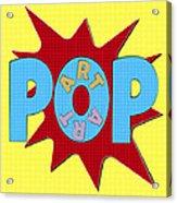 Pop Art Words Splat 02 Acrylic Print