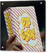Popcorn Acrylic Print by Alan Look