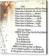 Pope Francis St. Francis Simple Prayer Angel Of Peace       Acrylic Print