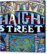 Positively Haight Street Acrylic Print