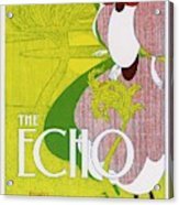 Poster For 'the Echo' -  Chicago's Acrylic Print