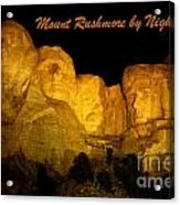 Poster Of Mount Rushmore Acrylic Print