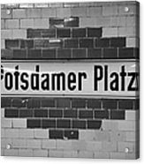 Potsdamer Platz Berlin U-bahn Underground Railway Station Name Plate Germany Acrylic Print by Joe Fox