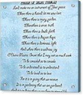 Prayer Of Saint Francis Acrylic Print