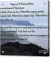 Prayer Of St Francis Of Assisi Acrylic Print by Sharon Elliott