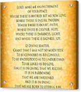 Prayer Of St Francis - Pope Francis Prayer - Gold Parchment Acrylic Print