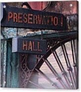 Preservation Hall Sign Acrylic Print