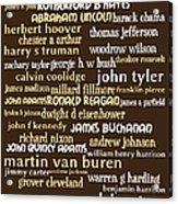 Presidents Of The United States 20130625bwwa85 Acrylic Print