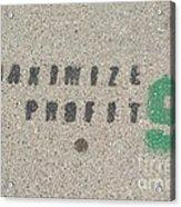 Profit Acrylic Print