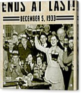 Prohibition Ends Celebrate Acrylic Print
