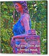 Proverbs 4 24 Acrylic Print