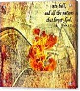 Psalm 9 17 Acrylic Print