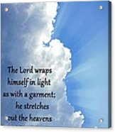 Psalms 104 2 Acrylic Print by Thomas Fouch