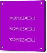 Purpleishious Acrylic Print