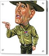 R. Lee Ermey As Gunnery Sergeant Hartman Acrylic Print
