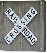 Rail Road Crossing Sign Acrylic Print