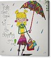 Rain And Shopping Acrylic Print by Mary Kay De Jesus