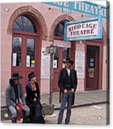 Re-enactors Bird Cage Theater Rendezvous Of The Gunfighters Tombstone Arizona 2004            Acrylic Print