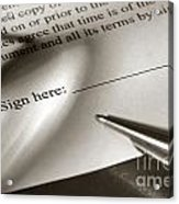 Ready To Sign  Acrylic Print