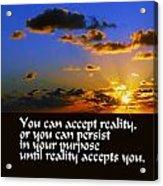 Reality Acrylic Print