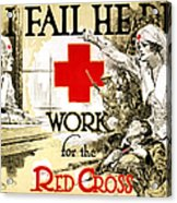 Red Cross Poster, C1918 Acrylic Print
