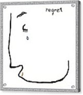 Regret Acrylic Print