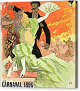 Reproduction Of A Poster Advertising The 1896 Carnival At The Theatre De L'opera Acrylic Print
