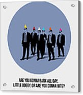 Reservoir Dogs Poster  Acrylic Print