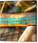 Respect Caye Caulker  Acrylic Print