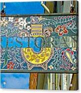 Restaurant Sign In Old Town Tallinn-estonia Acrylic Print