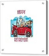 Retirement And Grandkids Acrylic Print