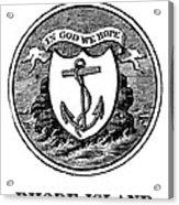 Rhode Island State Seal Acrylic Print