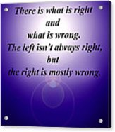 Right And Wrong Acrylic Print