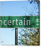 Road Sign To Uncertain, Texas Acrylic Print