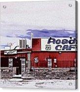 Roadkill Cafe Acrylic Print