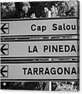 Roadsign Directions For Cap Salou La Pineda And Tarragona Catalonia Spain Acrylic Print