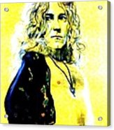 Robert Plant Of Led Zeppelin   Acrylic Print